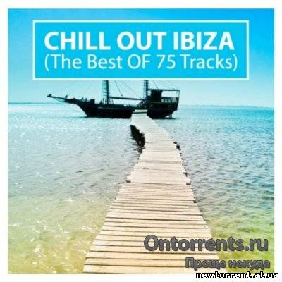 Chill Out Ibiza: The Best Of 75 Tracks (2010), MP3, 320 kbps